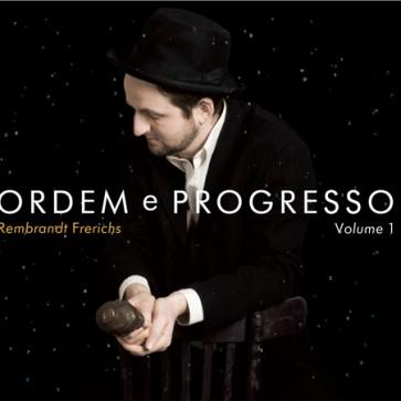 Ordem e Progresso volume1