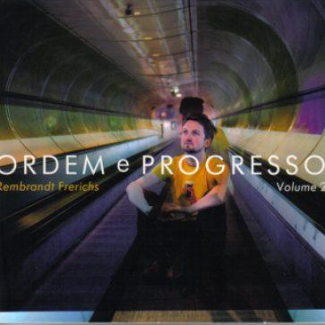 15cd-Ordem-e-Progresso-volume2_Rembrandt-Frerichs(2008)