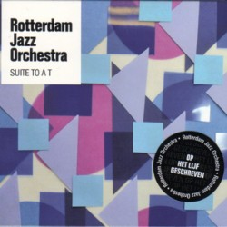 17cd-Suite-to-a-T_Rotterdam-Jazz-Orchestra(2009)