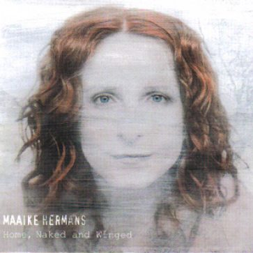 cd-Home-Naked-and-Winged_Maaike-Hermans(2011)