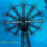 cd-Frederico on Broadway-(Clazz Ensemble)