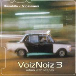 cd-VoizNoiz3_Banabila-Vloeimans(2002)
